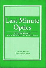 Last Minute Optics: A Concise Review of Optics, Refraction and Contact Lenses b