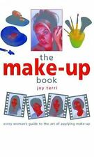 The Make-Up Book: Every Woman's Guide to the Art of Applying Make-Up-ExLibrary