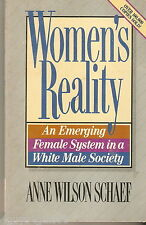 Women's Reality : An Emerging Female System in the White Male Society by Anne...