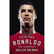 Cristiano Ronaldo: The Biography, Balague, Guillem, New Book
