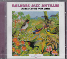 CD 25T BALADES AUX ANTILLES BIRDING IN THE WEST INDIES FREMAUX & ASSOCIES NEUF