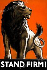 1940s Stand Firm WWII Historic Propaganda Great Britian War Poster - 16x24
