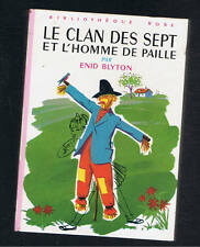 ENID BLYTON LE CLAN DES SEPT ET L'HOMME DE PAILLE   BIBLIOTHEQUE ROSE HACH 1978