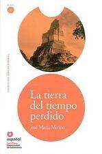 La tierra del tiempo perdido/ Land of Lost Time (Leer En Espanol Level-ExLibrary