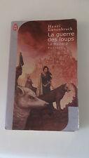 Henri Loevenbruck - La moira, tome 2 : La Guerre des loups