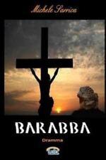 Barabba by Michele Sarrica (2011, Paperback)