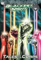 Blackest Night: Tales of the Corps by Johns, Geoff, Tomasi, Peter J., Gates, St