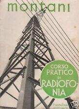 RADIO_CORSO DI RADIOFONIA_ELETTROMAGNETISMO_ONDE_VALVOLE_MONTANI