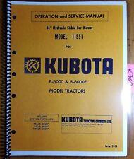 Kubota 11551 46 Hydraulic Sickle Bar Mower B6000 B6000e Operator Service Manual