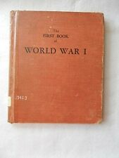 Vintage The First Book of World War I-Copyright 1958-5th Printing
