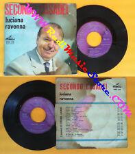 LP 45 7'' SECONDO CASADEI Luciana Ravenna 1962 italy LA VOCE DEL no cd mc vhs