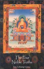 The Four Noble Truths by Ven Lobsang Gyatso and Lobsang Gyatso (1994, Paperback)
