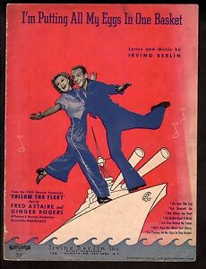 Im Putting All My Eggs In One Basket Follow The Fleet Astaire/Rogers Sheet Music