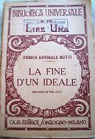 1922 DRAMMA DI ENRICO ANNIBALE BUTTI DA MILANO 'LA FINE D'UN IDEALE'
