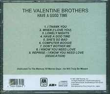 THE VALENTINE BROTHERS - HAVE A GOOD TIME