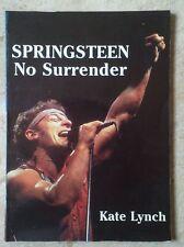 Bruce Springsteen No Surrender Libro UK de Kate Lynch 128 pàginas