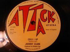 "JOHNNY CLARK - COLD I UP 7"" 45 RPM / UK 1ST PRESS ATTACK ATT 8118 BUNNY LEE"