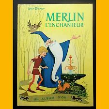 Un Album d'Or MERLIN L'ENCHANTEUR Walt Disney 1964