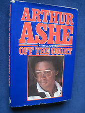 OFF THE COURT - SIGNED by Tennis Legend ARTHUR ASHE - His Memoirs, 1st Edition