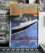 HOLLAND AMERICA OCEAN LINER Ads Rotterdam to New York Metal Tin Sign Wall Decor
