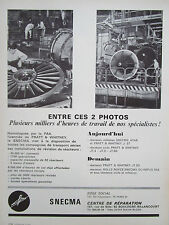 11/1969 PUB SNECMA REPARATION MOTEURS AVIATION PRATT WHITNEY ROLLS ROYCE AD