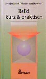 Reiki, kurz & praktisch - Arie Luijerink