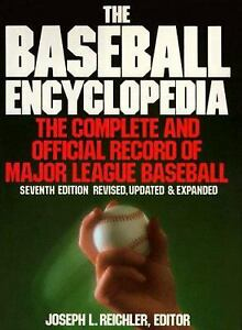 The Baseball Encyclopedia by Reichler, Joseph