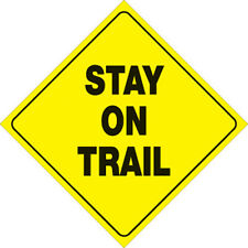 """NEW YELLOW PLASTIC REFLECTIVE SIGN 12"""" - STAY ON TRAIL 417 SOT YR VOSS SIGNS"""