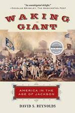 Waking Giant: America in the Age of Jackson (Paperback or Softback)