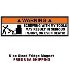 183 - Tool Box Warning Refrigerator Toolbox Mechanics Magnet