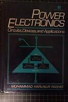 Power Electronics : Circuits, Devices, and Applications Muhammad H. Rashid