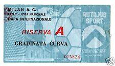 CALCIO   BIGLIETTO  TICKET  RISERVA A  MATCH  MILAN   BETIS  SIVIGLIA 28-9-1977