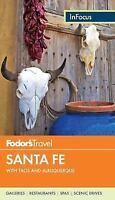 Fodor's In Focus Santa Fe: with Taos and Albuquerque [Travel Guide] [ Fodor's Tr