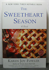 THE SWEETHEART SEASON by Karen Joy Fowler, signed 1st/1st trade paperback