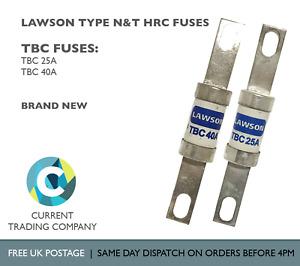 LAWSON TBC 25A & 40A TYPE N&T HRC FUSES 415V AC 80kA