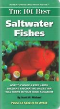 The 101 Best SALTWATER FISHES by Scott W. Michael (Paperback, 2007) FREE POST