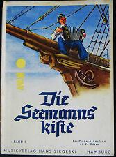 Die Seemanns - Kiste  Band 1 für Piano - Akkordeon  ab 24 Bässe  1951 rar