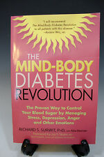 The Mind-Body Diabetes Revolution The Proven Way to Control Your Blood Sugar Ppb