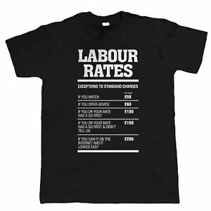 Massive Stock Clearance, Labour Rates, Mens Funny T Shirt