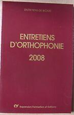 les entretiens de BICHAT - entretiens d'orthophonie 2008