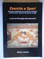Esercito e sport Brunamontini Laterza storia ginnastica illustrato come nuovo 19