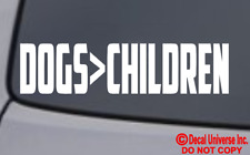 DOGS OVER CHILDREN Vinyl Decal Sticker Car Window Wall Bumper Kids Fur Babies