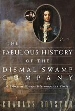 The Fabulous History of the Dismal Swamp Company: A Story of George Washingtons