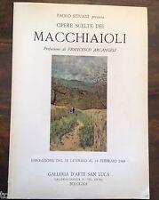 MACCHIAIOLI pref. F.Arcangeli Bologna 1969