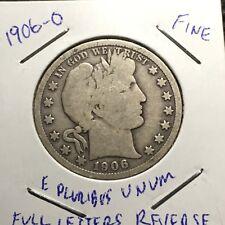 1906-O US. Silver Barber Half Dollar / Fine
