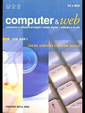 COMPUTER E WEB 1 - ECDL BASE I - USO DEL COMPUTER E GESTIONE DEI FILE
