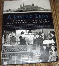 A Living Lens : Photographs of Jewish Life from the Pages of the Forward by Alan