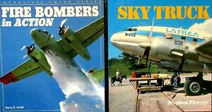 """Two Classics! """"Fire Bombers In Action"""" 1995 and """"Skytruck"""" 1985 FIRST EDITIONs"""