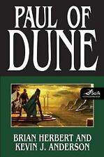 Dune Ser.: Paul of Dune by Kevin J. Anderson and Brian Herbert (2008, Hardcover, Special)