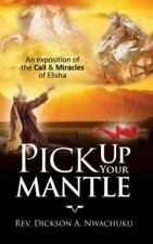 Pick Up Your Mantle (Paperback or Softback)
